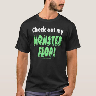 Monster Flop T-Shirt