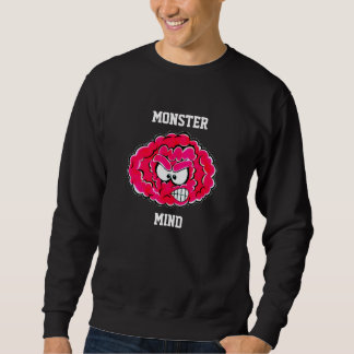 MONSTER MIND SWEATSHIRT