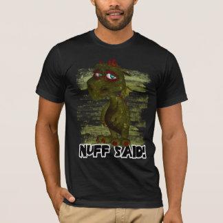 Monster T Shirt, Nuff Said - Monster T-Shirt