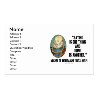 Montaigne Saying Is One Thing And Doing Is Another Double-Sided Standard Business Cards (Pack Of 100)