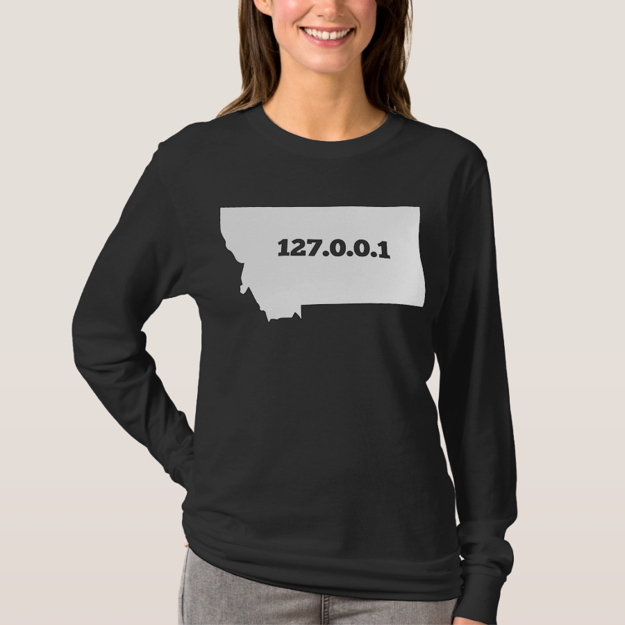 Montana 127.0.0.1 Home Computer Nerd IP Address T-Shirt - Best Selling Long-Sleeve Street Fashion Shirt Designs