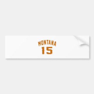Montana 15 Birthday Designs Bumper Sticker