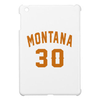 Montana 30 Birthday Designs Case For The iPad Mini