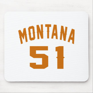 Montana 51 Birthday Designs Mouse Pad