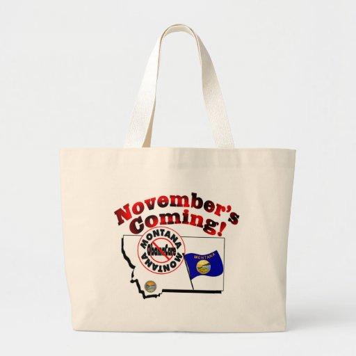 Montana Anti ObamaCare – November's Coming! Bags