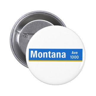 Montana Avenue, Los Angeles, CA Street Sign Button