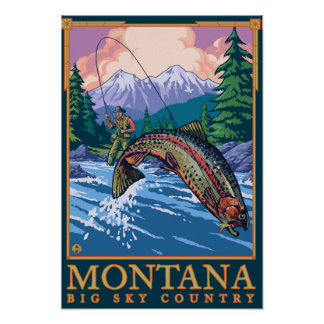 Montana -- Big Sky CountryFly Fishing Scene Poster