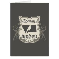 Greeting Card with Montana Birder design