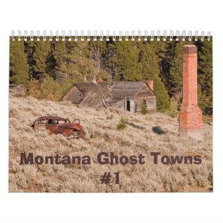Montana Ghost Towns Calendar #1