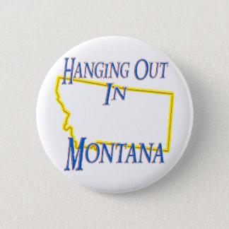 Montana - Hanging Out Pinback Button