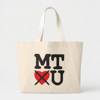 Montana Hates You Large Tote Bag