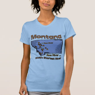 Montana MT US Motto ~ Worlds Shortest River T-shirt