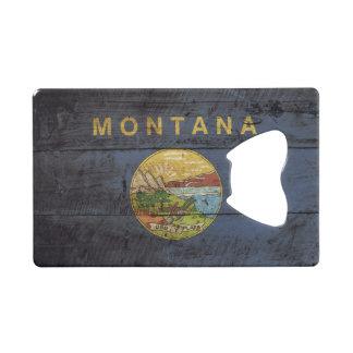 Montana State Flag on Old Wood Grain Credit Card Bottle Opener