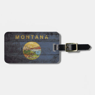 Montana State Flag on Old Wood Grain Luggage Tag