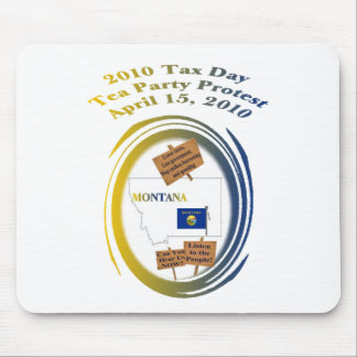 Montana Tax Day Tea Party Protest Mouse Pad
