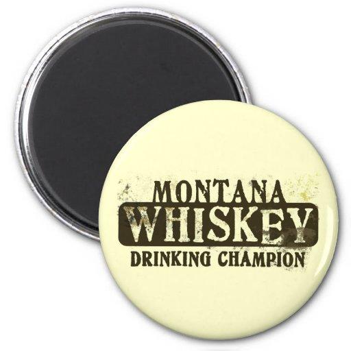 Montana Whiskey Drinking Champion Fridge Magnet
