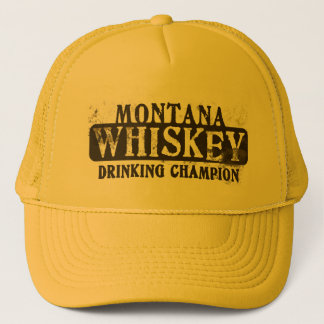 Montana Whiskey Drinking Champion Trucker Hat