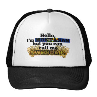 Montanan but call me Awesome Hat