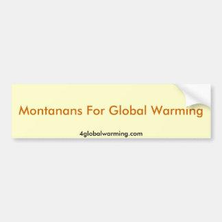 Montanans For Global Warming Car Bumper Sticker