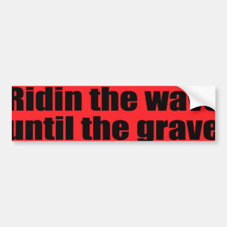 Monte la onda hasta el sepulcro pegatina para auto