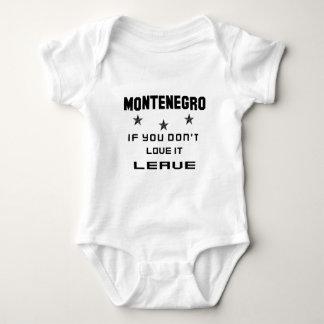 Montenegro si usted no lo ama, se va remeras
