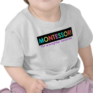 Montessori for a brighter tomorrow Baby/Toddler T Shirts