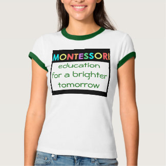 Montessori for a brighter tomorrow Ladies Ringer T Tee Shirt