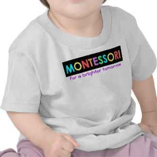 Montessori para un bebé/un niño más brillantes T Camiseta