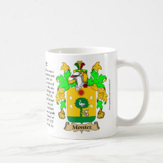 Montez, the Origin, the Meaning and the Crest Coffee Mug