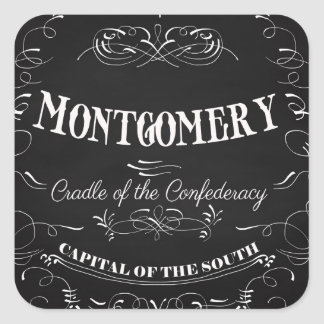 Montgomery Alabama - Cradle of the Confederacy Square Sticker