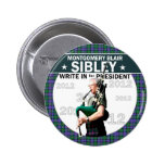 Montgomery Blair Sibley for president 2012 Pin