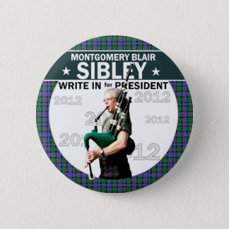 Montgomery Blair Sibley for president 2012 Pinback Button