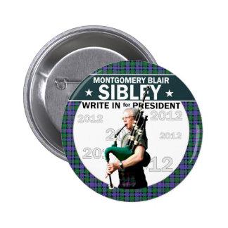 Montgomery Blair Sibley para el presidente 2012 Pin Redondo 5 Cm