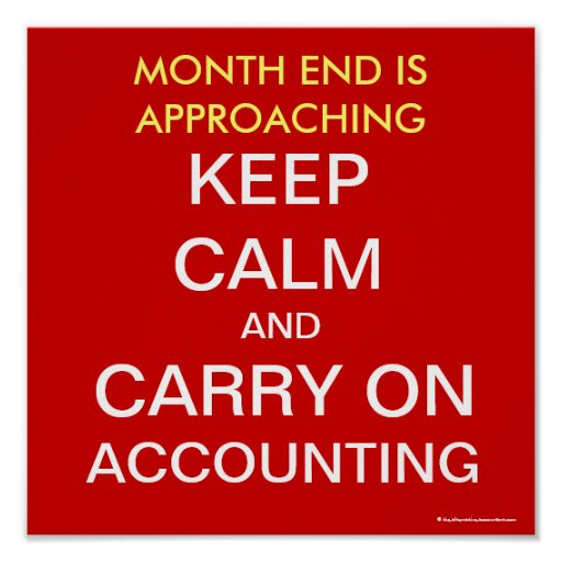 Month End / Carry on Accounting - Square Poster