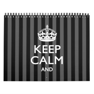 Monthly 2018 KEEP CALM AND Your Text Calendar
