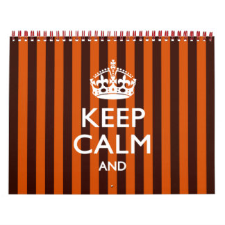 Monthly 2018 Orange KEEP CALM AND Your Text Calendar
