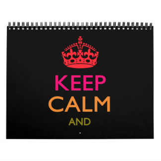 Monthly KEEP CALM Your Text Multicolored Calendar