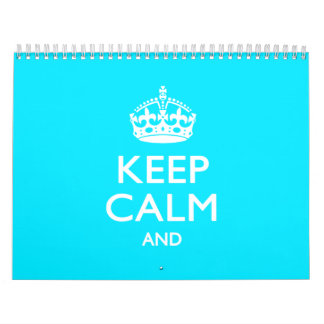 Monthly Personalized KEEP CALM AND Cyan Text Calendar