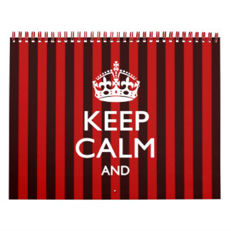 Monthly Personalized KEEP CALM Red Your Text Calendar