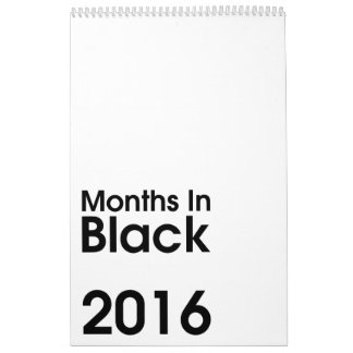 Months In Black 2016 ~ Leslie Peppers Calendar