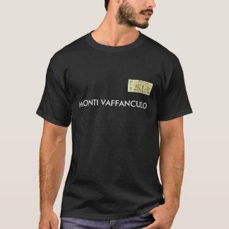Monti Vaffanculo T-Shirt