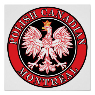 Montreal Polish Canadian Eagle Poster