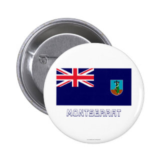 Montserrat Flag with Name 2 Inch Round Button