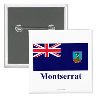 Montserrat Flag with Name 2 Inch Square Button