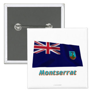 Montserrat Waving Flag with Name 2 Inch Square Button