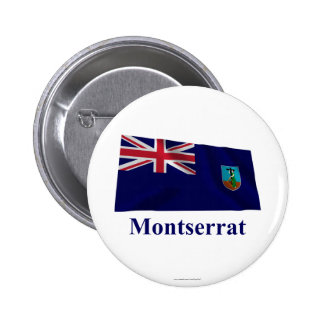 Montserrat Waving Flag with Name 2 Inch Round Button