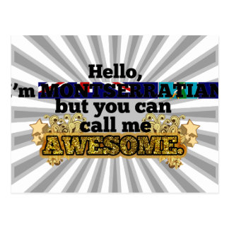 Montserratian, but call me Awesome Postcard