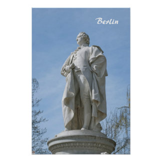 Monument of Johann Wolfgang von Goethe in Berlin Poster