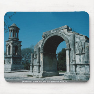 Monument of the Julii and the Triumphal Arch, St. Mouse Pad