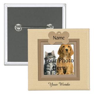 Monumento beige del mascota del perro o del gato pin cuadrado